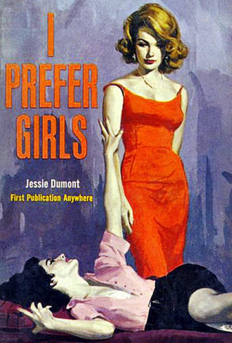 i prefer girls, book, book cover, lesbian, lesbianism, pulp, 50s, illustration