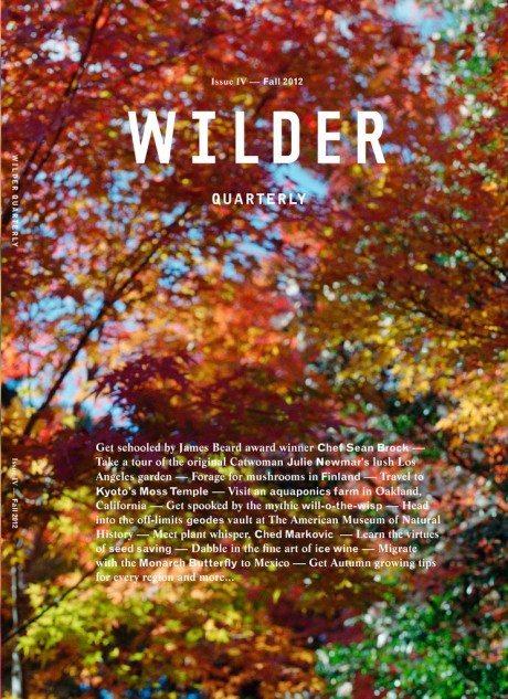 wilder, wilder quarterly, wilder magazine, chef, recipes, outdoors, design, magazine design, quarterly magazine