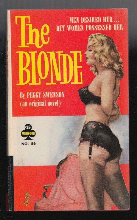 paul rader, the blonde, 1956, peggy swenson, illustration, book cover, mid wood books, lingerie, retro, nostalgia, stockings, suspenders, underwear, pulp