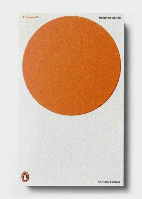 Penguin, book, novel, book cover, graphic design, illustration, typography, cover design, Restored Edition, Anthony Burgess, A Clockwork Orange