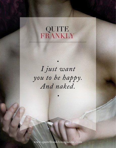 quite frankly magazine, quite frankly quotes, quotes, sexy quote, sex quote, erotic quote, erotica, erotic, adult magazine, erotic magazine