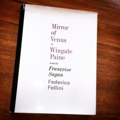 Mirror Of Venus, wingate Payne, francoise sagan, federico felllini, photography, book, first edition, nude, naked, fashion