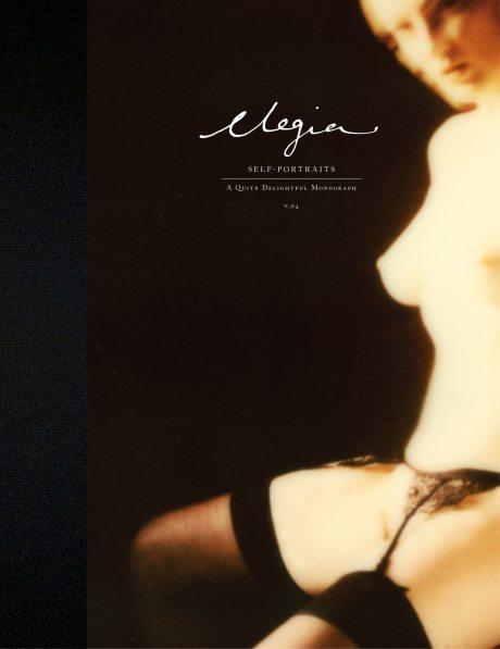 the quite delightful project, quite lovely, quite frankly, sex, erotic, photography, self-portrait, explicit, monograph, dee elegia, elegia