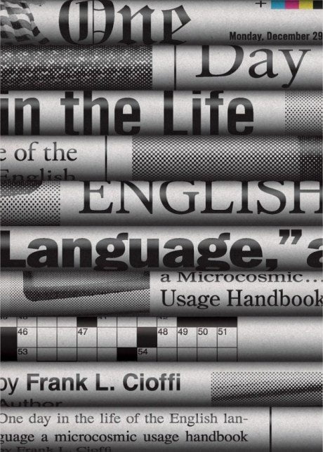 One Day in the Life of the English Language, Frank L. Cioffi, cover, design, Chris Ferrante, publisher, Princeton University Press, March 2015, author, book