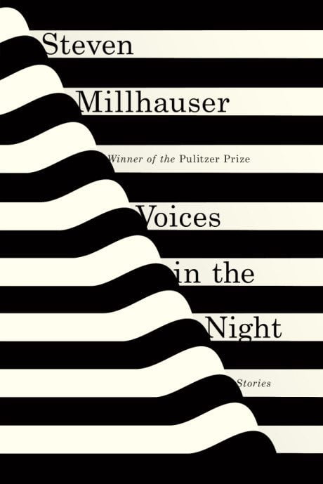 book, book cover, illustration, typography, Voices in the Night, Steven Millhauser,  Janet Hansen, Knopf, The Woman Who Read Too Much, Bahiyyih Nakhjavani, Anne Jordan, Stanford University Press, Dismantling, Brian DeLeeuw, Zoe Norvell, Plume, The Queen of Bright and Shiny Things, Ann Aguirre, Anna Booth, photography,  Jon Barkat, Gary Spector, Feiwel & Friends, The Seven Madmen, Roberto Arlt, Steve Panton, design, Peter Dyer, Serpent's Tail