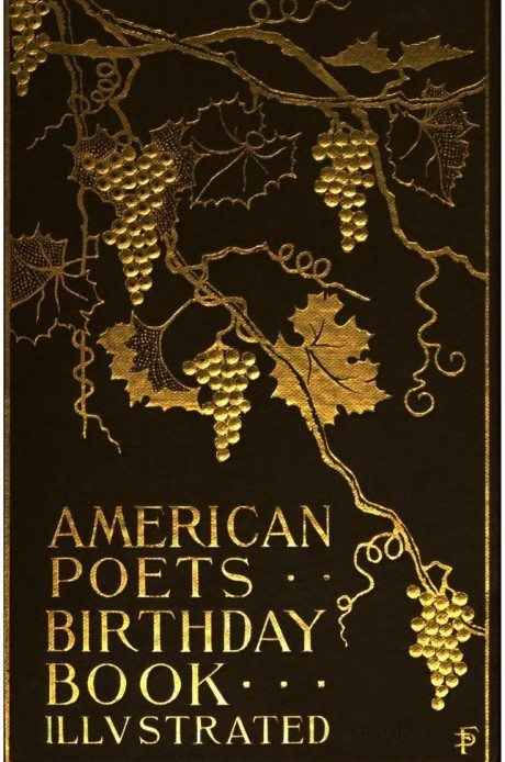 The Birthday Book Of American Poets, book, book cover, engraving, foil-blocking, illustration