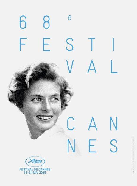 official poster, 68th Festival de Cannes, Ingrid Bergman, David Seymour, Magnum Photos, cannes 2015, poster, typography
