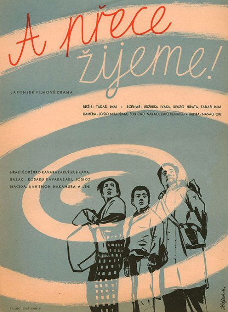 1957, Czech poster, And Yet We Live, director, Tadashi Imai, Japan, 1951, poster, designer, Eduard Hájek, illustration, film, film poster, movie poster